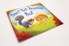 英文童话书刊印刷设计-DON'T TELL ANYONE BUT...